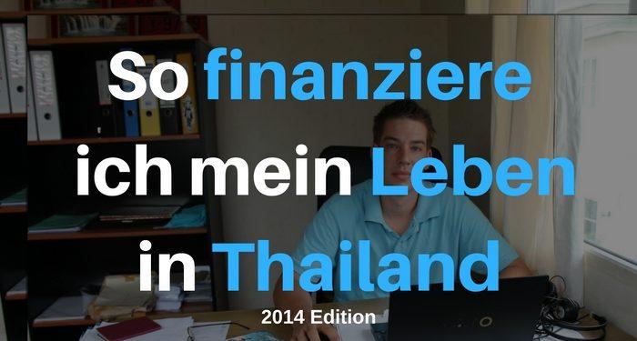 So finanziere ich mein Leben in Thailand