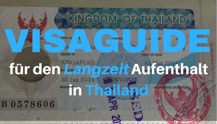 Der ultimative Visaguide für den Langzeit Aufenthalt in Thailand